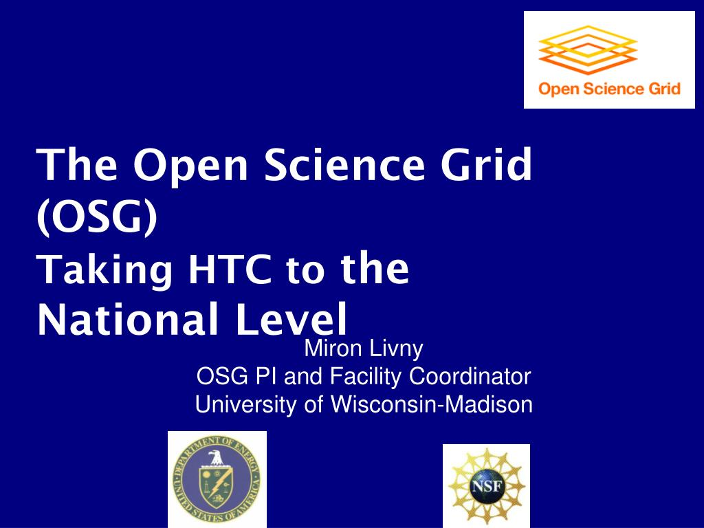 The Open Science Grid (OSG)