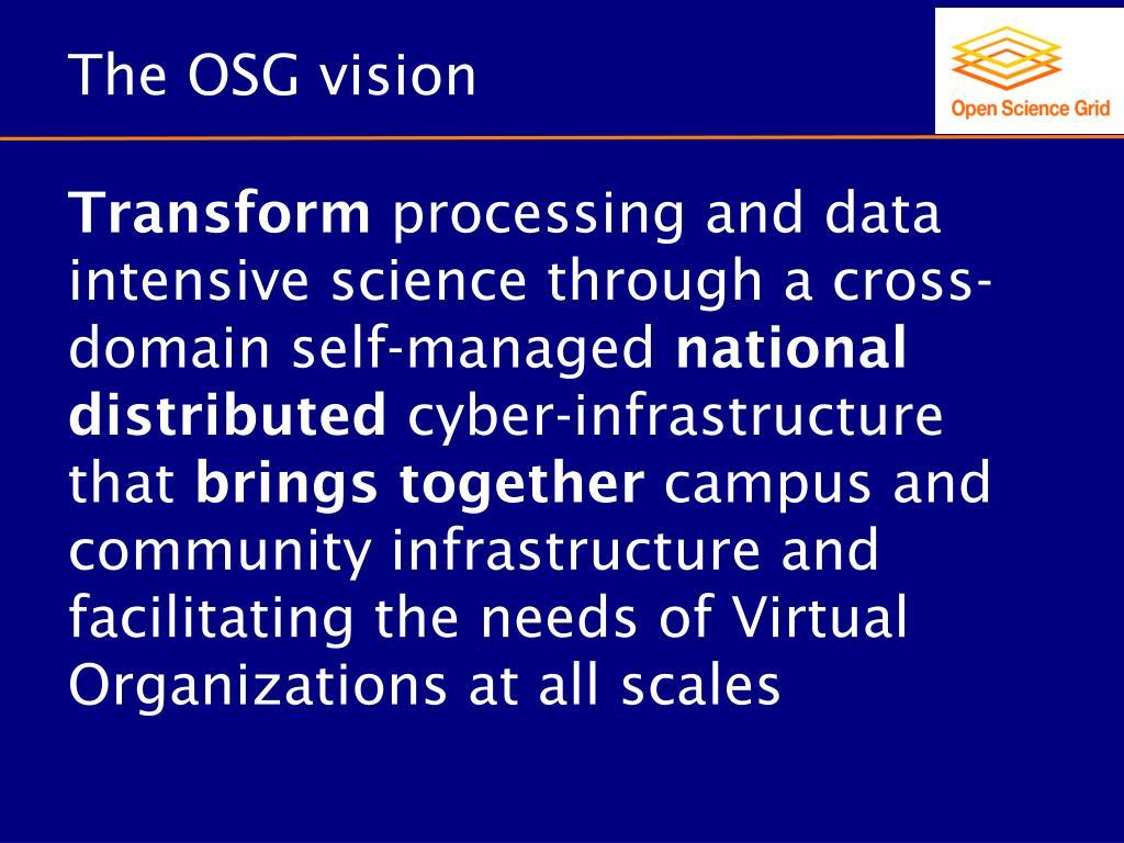 The OSG vision