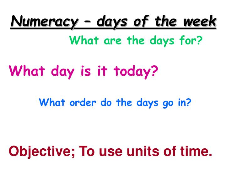 Numeracy days of the week