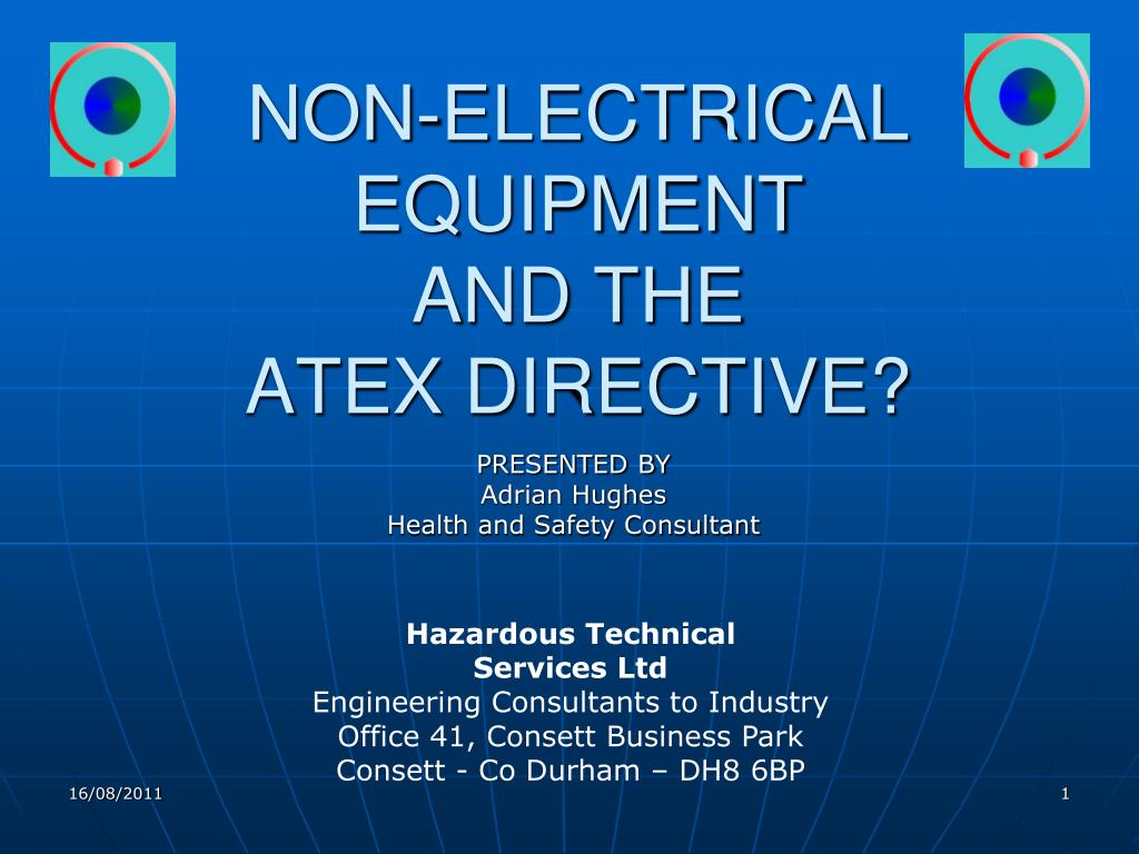 PPT - NON-ELECTRICAL EQUIPMENT AND THE ATEX DIRECTIVE? PowerPoint ...