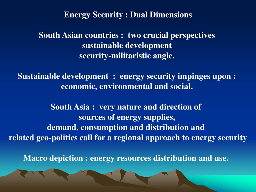 Energy Security : Dual Dimensions