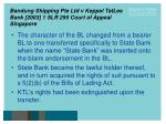 bandung shipping pte ltd v keppel tatlee bank 2003 1 slr 295 court of appeal singapore13