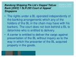 bandung shipping pte ltd v keppel tatlee bank 2003 1 slr 295 court of appeal singapore16