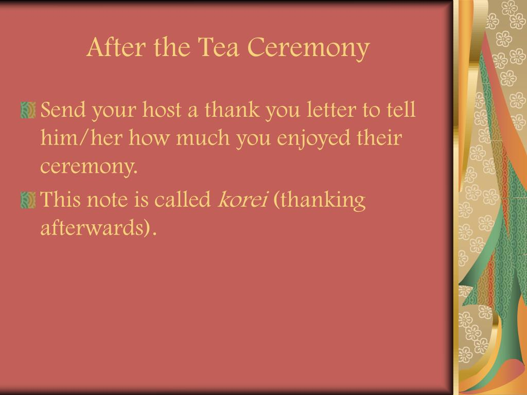 After the Tea Ceremony