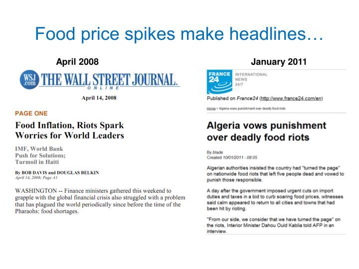 Food price spikes make headlines…