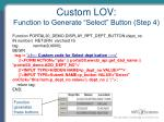 custom lov function to generate select button step 4