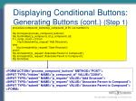 displaying conditional buttons generating buttons cont step 1