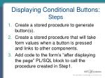 displaying conditional buttons steps