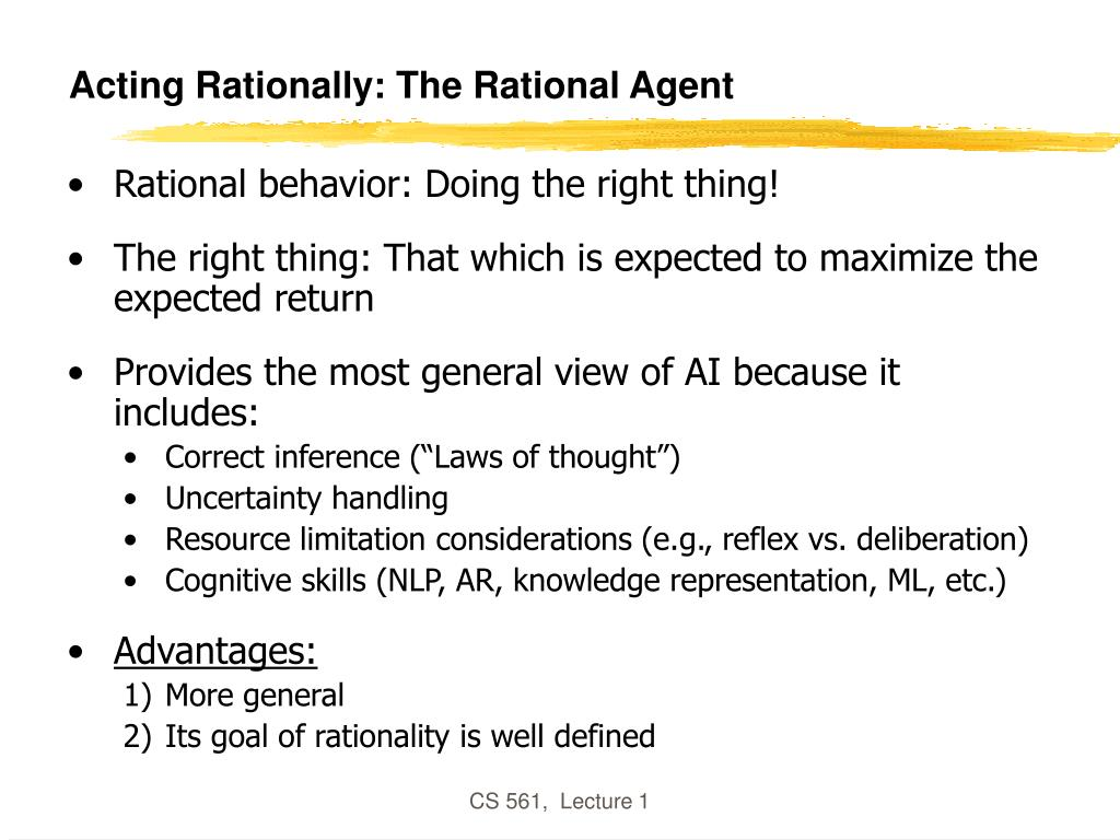 Acting Rationally: The Rational Agent