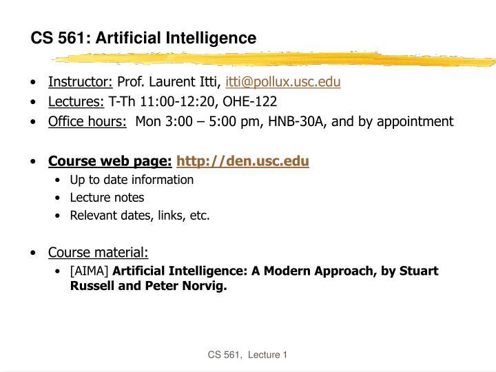 Cs 561 artificial intelligence