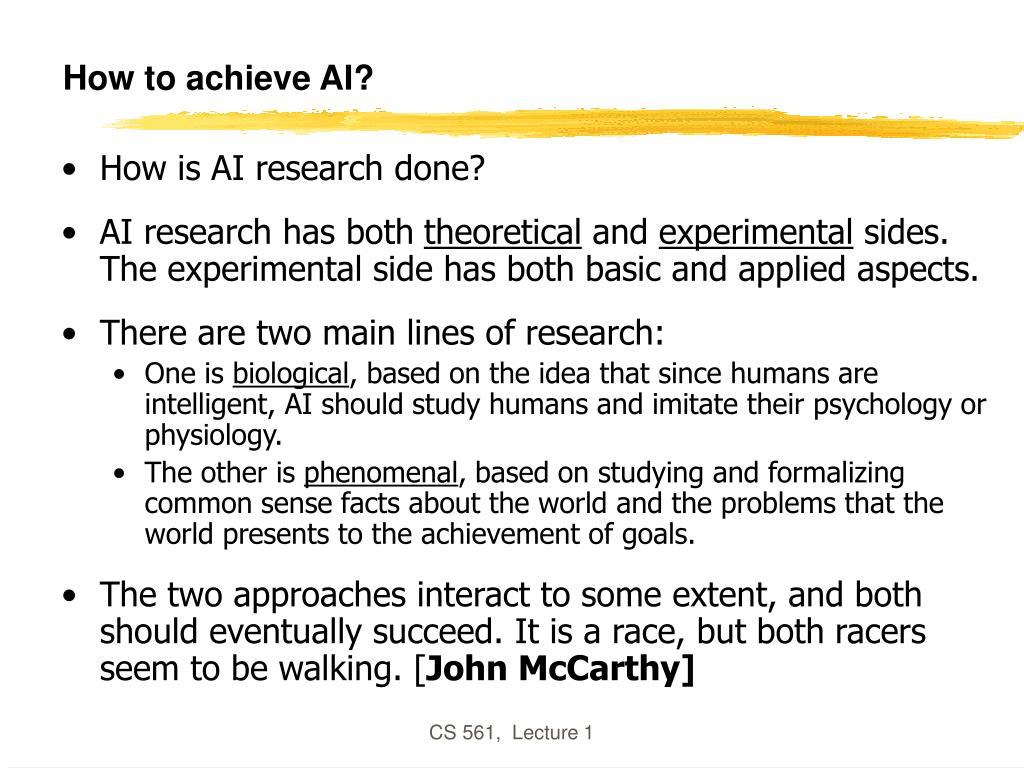 How to achieve AI?