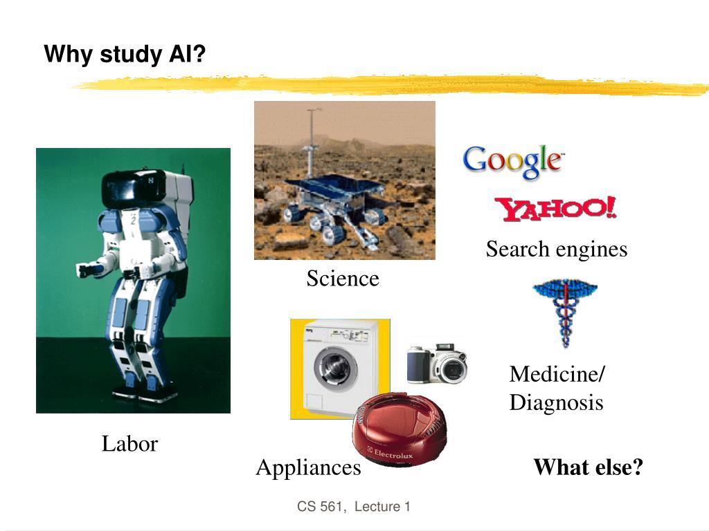 Why study AI?
