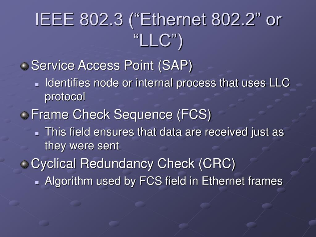 "IEEE 802.3 (""Ethernet 802.2"" or ""LLC"")"