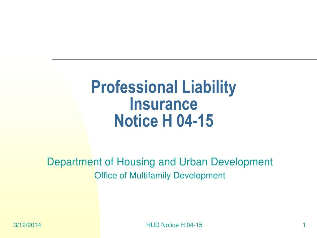 professional liability insurance notice h 04 15