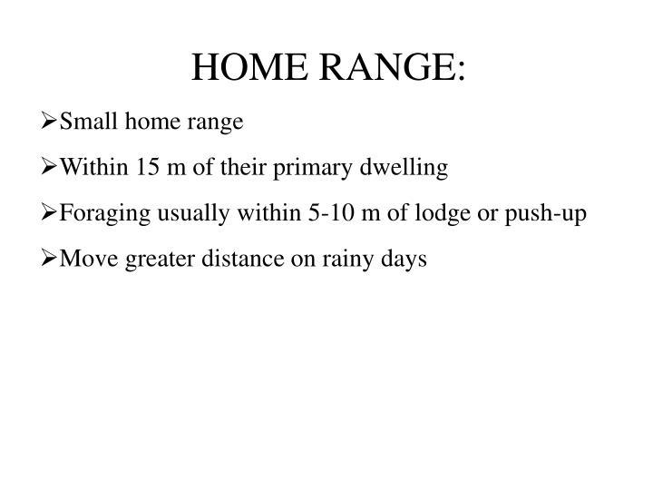 HOME RANGE: