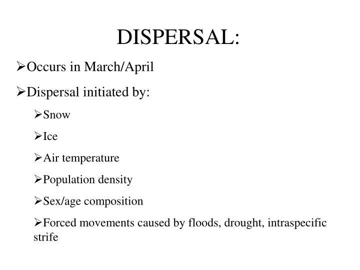 DISPERSAL:
