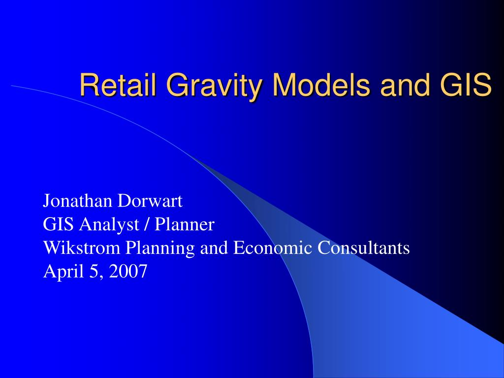 retail gravity models and gis l.