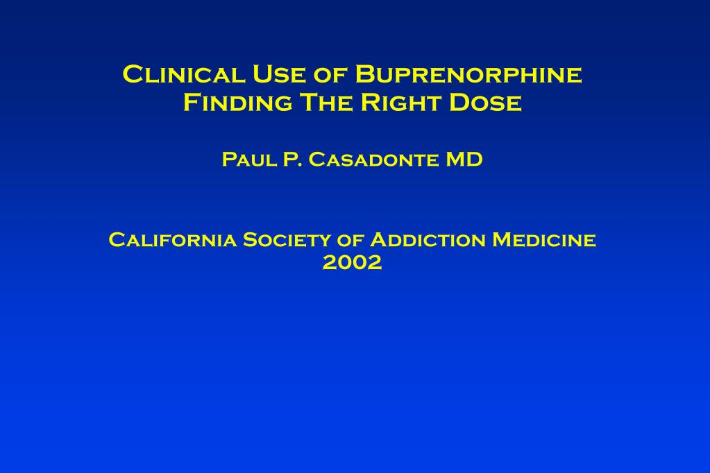 Clinical Use of Buprenorphine