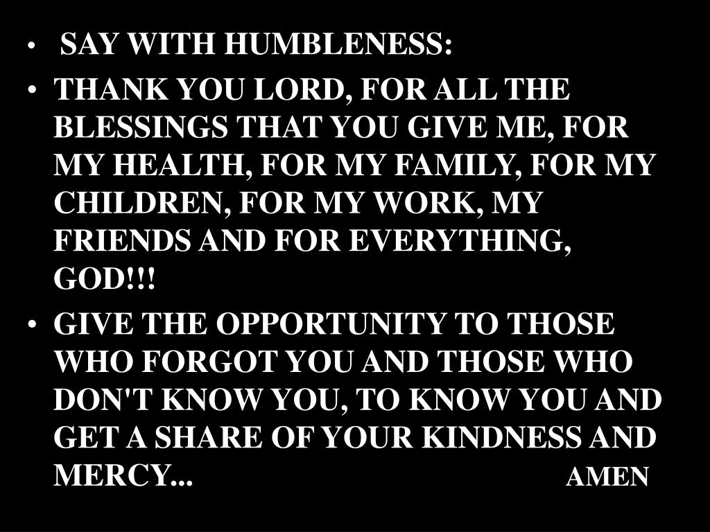 SAY WITH HUMBLENESS: