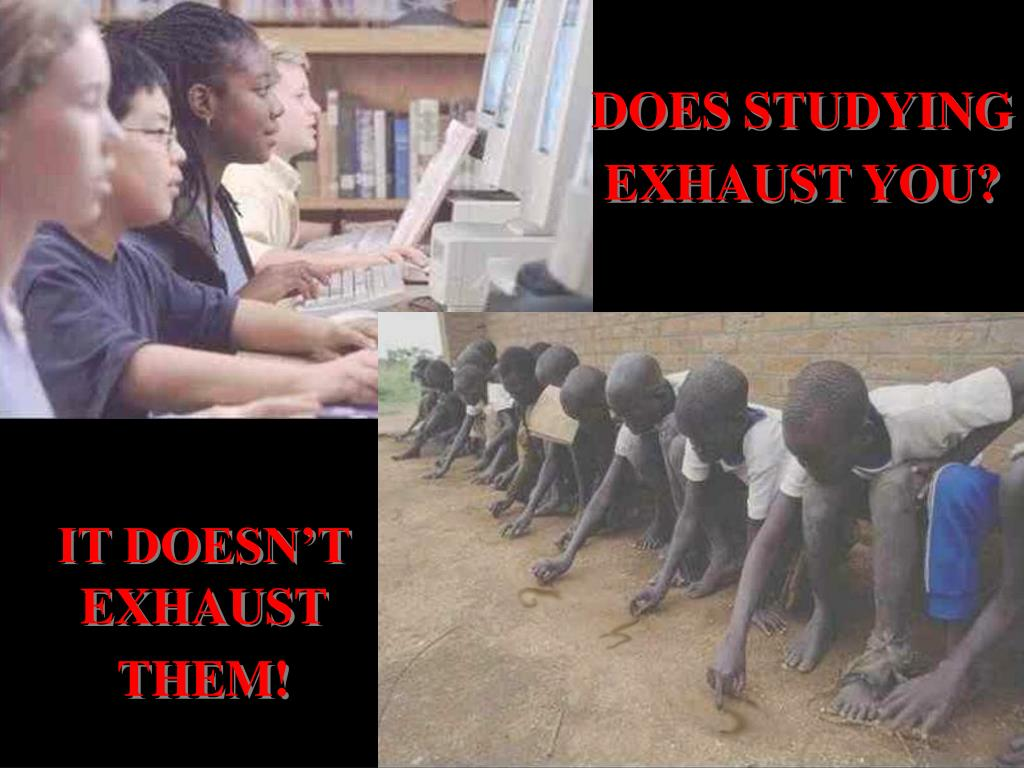 DOES STUDYING EXHAUST YOU?