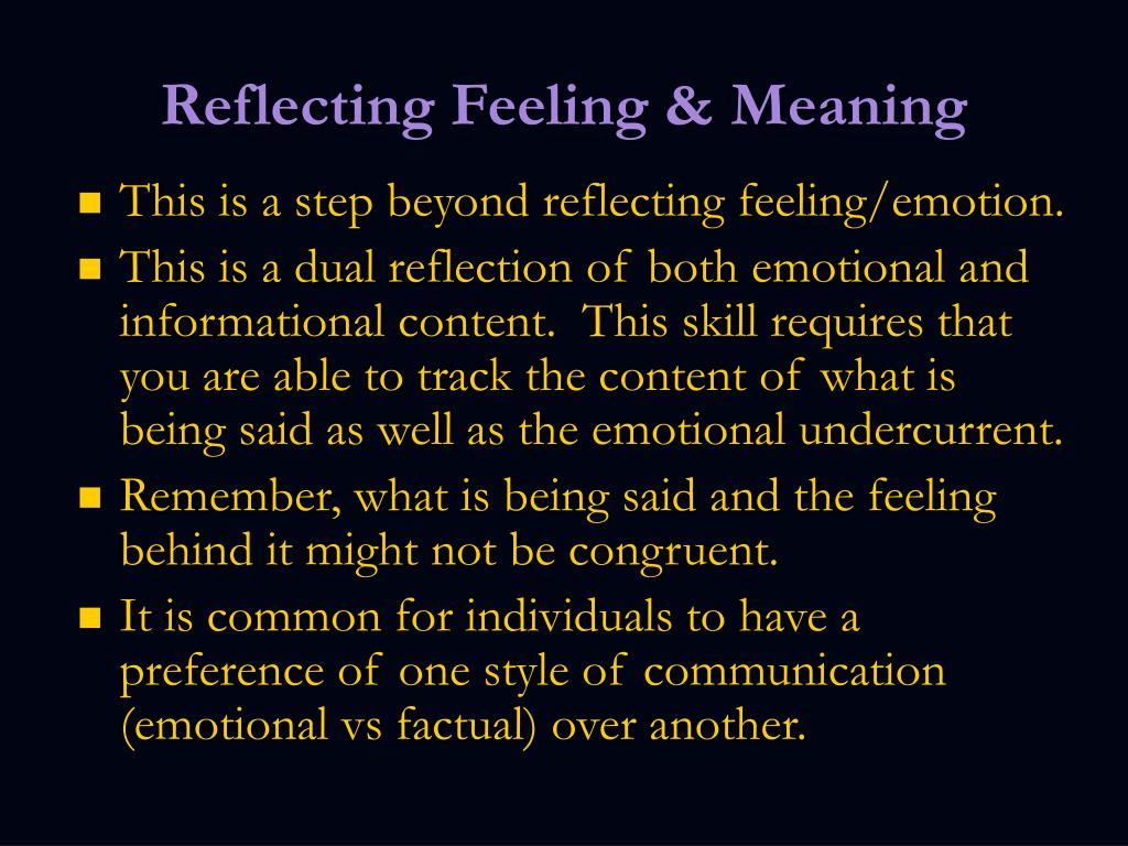 Reflecting Feeling & Meaning