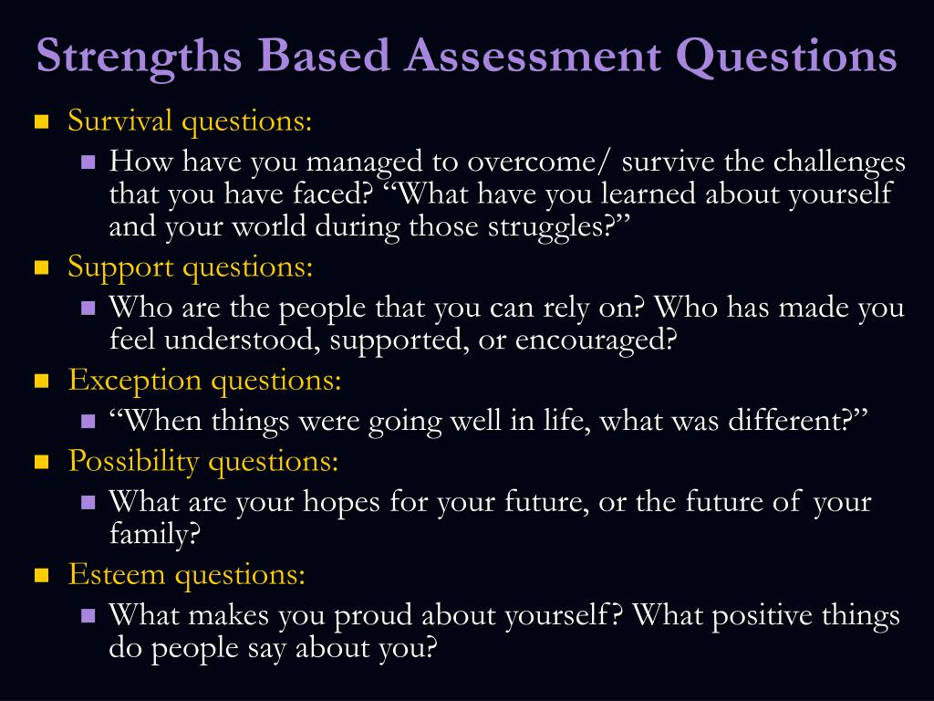 Strengths Based Assessment Questions