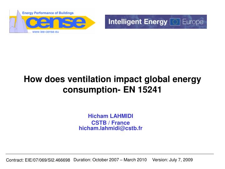 How does ventilation impact global energy consumption en 15241