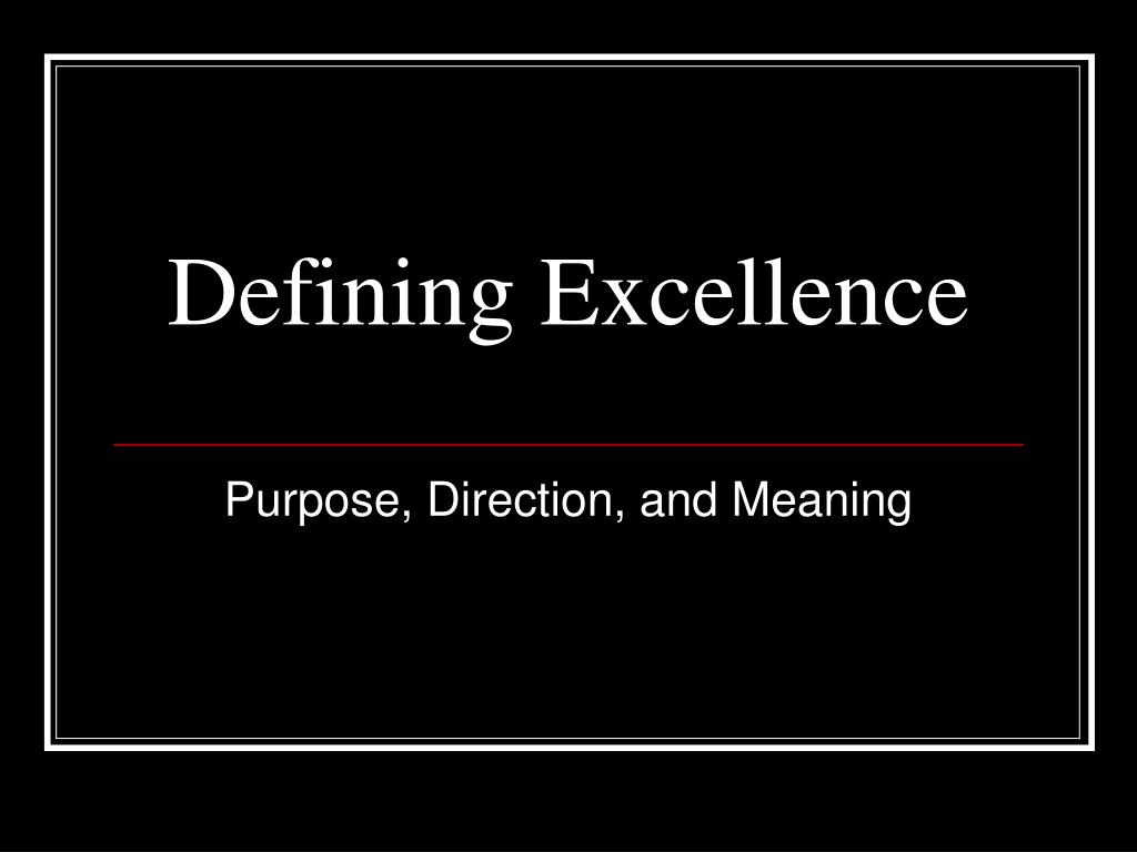 defining excellence l.