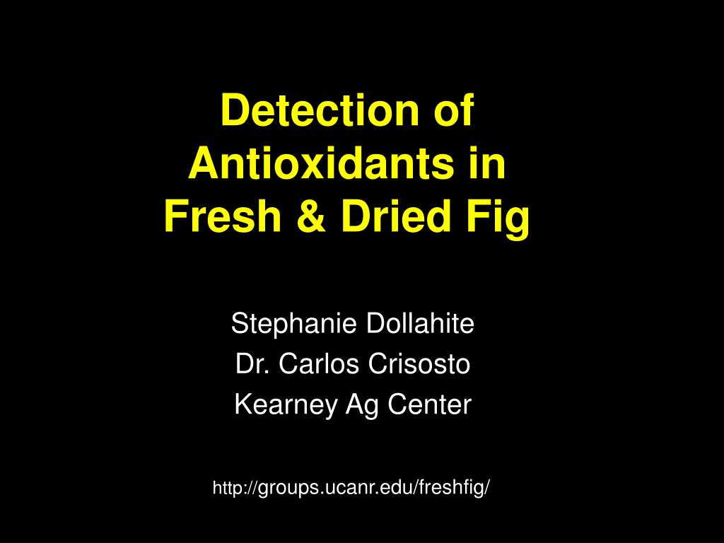 detection of antioxidants in fresh dried fig l.