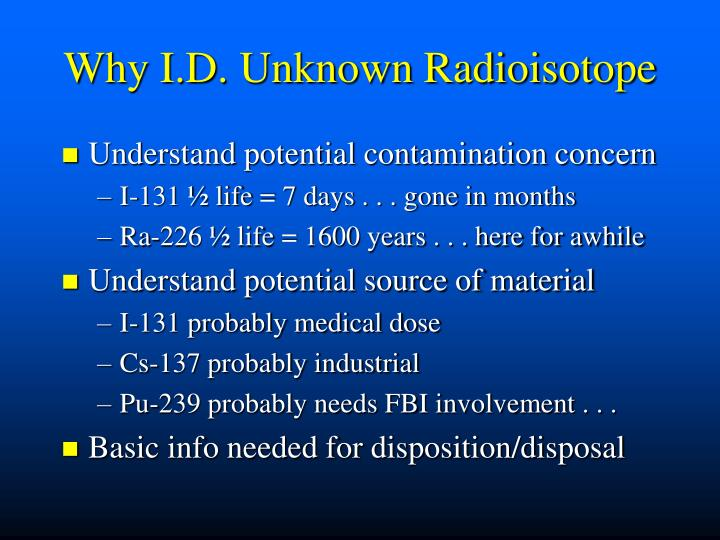 Why I.D. Unknown Radioisotope