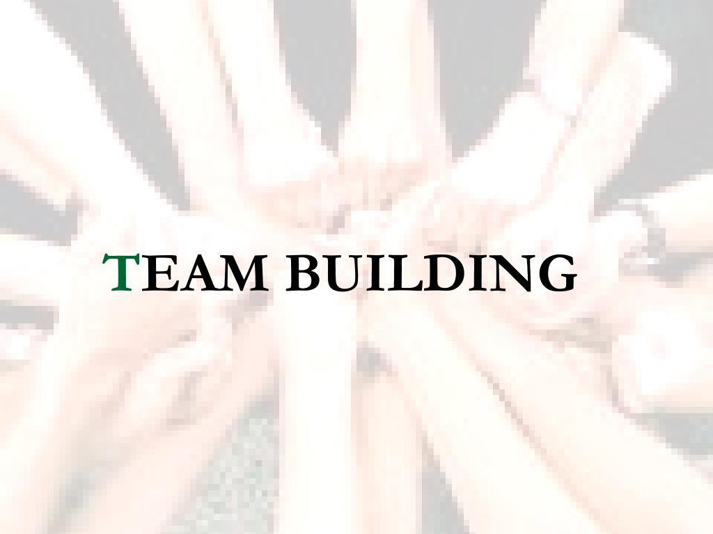 t eam building l.