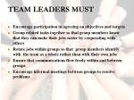 team leaders must