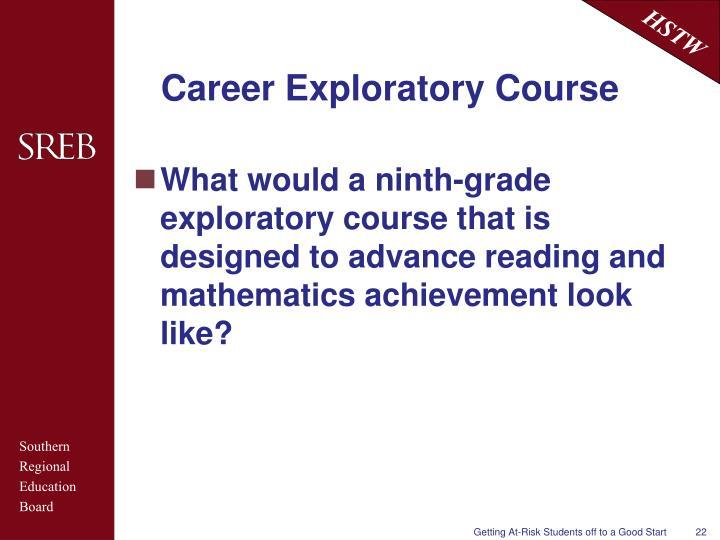 Career Exploratory Course