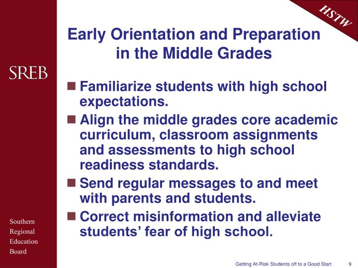 Early Orientation and Preparation in the Middle Grades