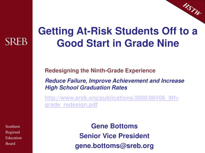 Getting at risk students off to a good start in grade nine