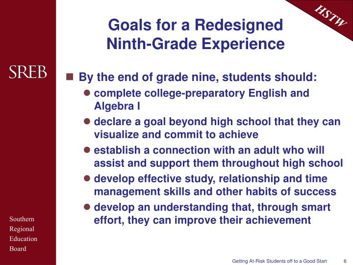 Goals for a Redesigned Ninth-Grade Experience