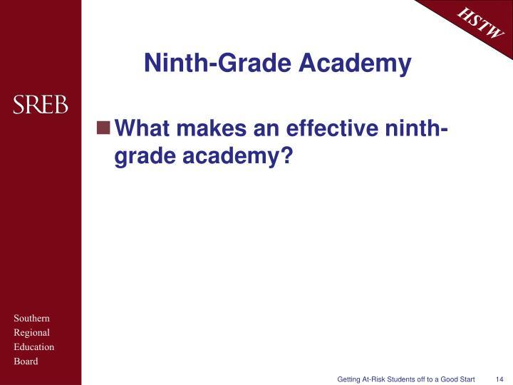 Ninth-Grade Academy