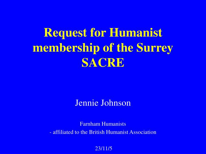 request for humanist membership of the surrey sacre n.