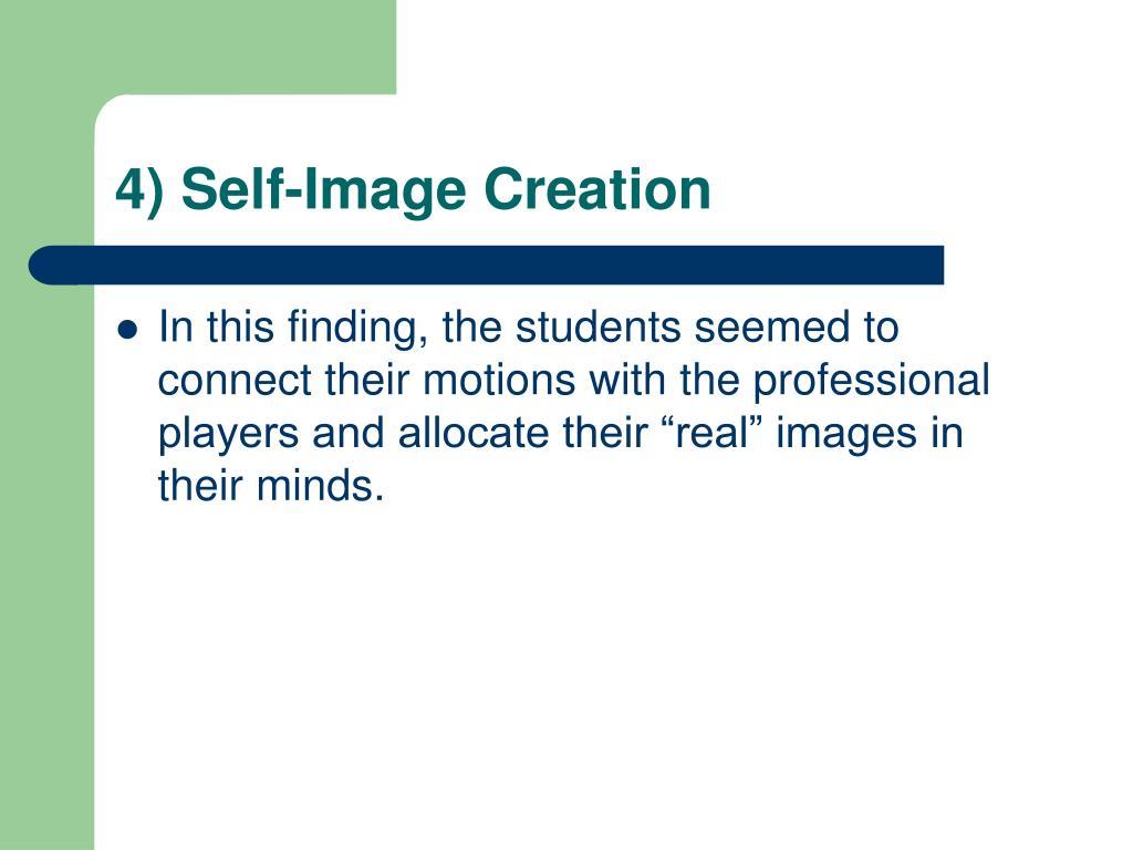 4) Self-Image Creation