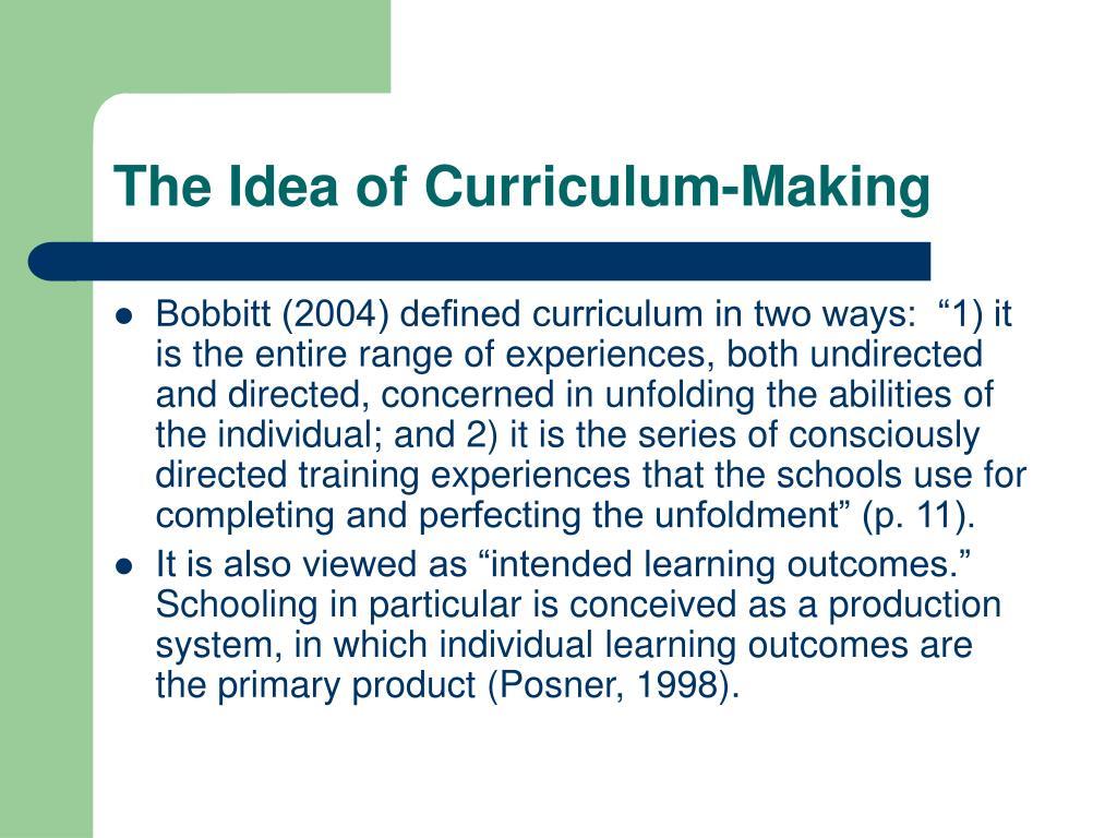 The Idea of Curriculum-Making