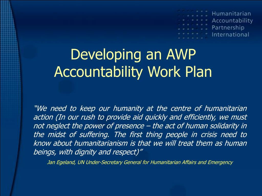 Developing an AWP