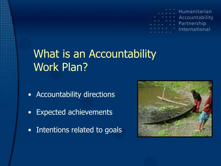 What is an accountability work plan