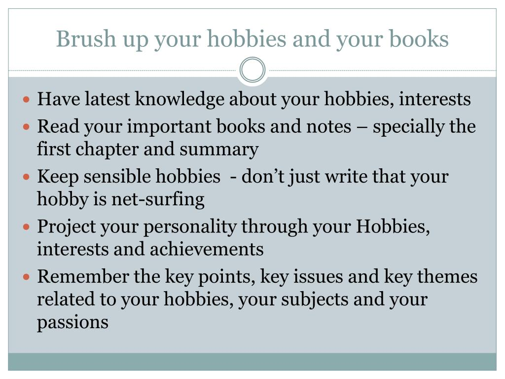 Brush up your hobbies and your books