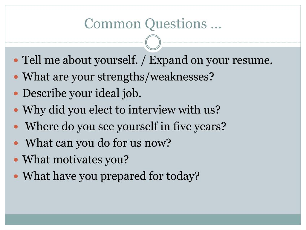 Common Questions …