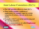 joint labour committees jlc s