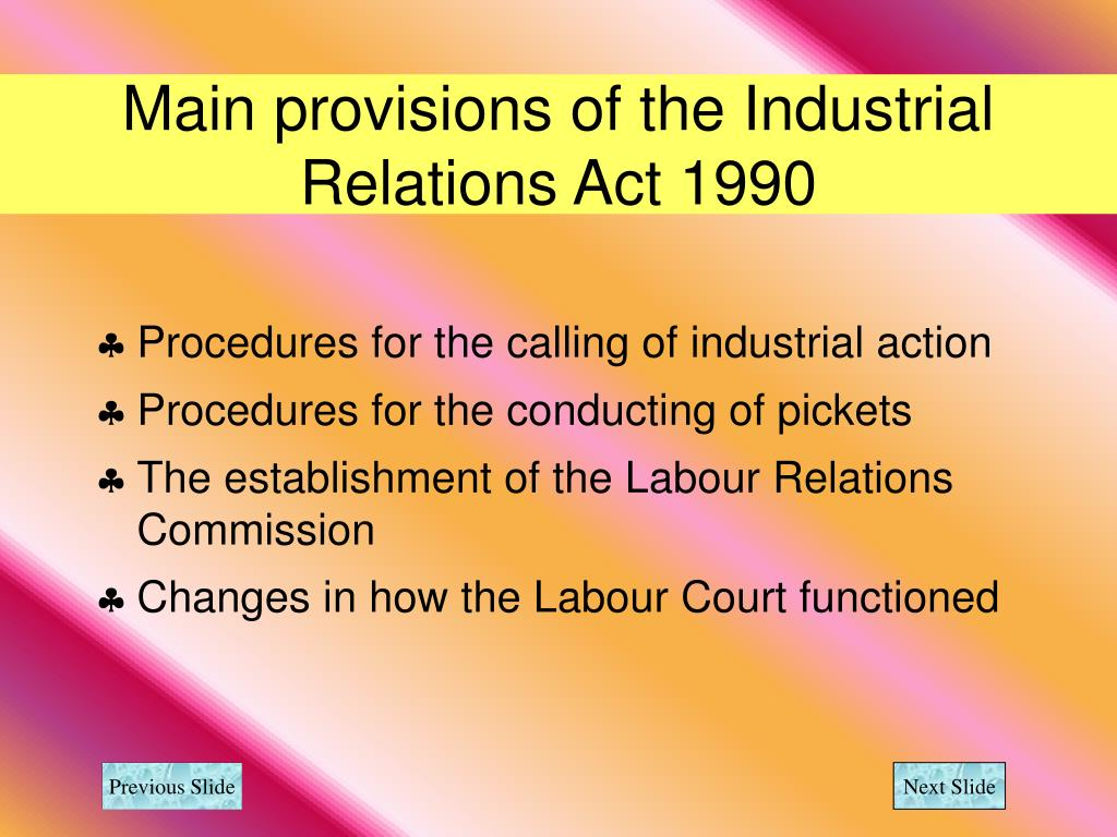 main feature of industrial relations