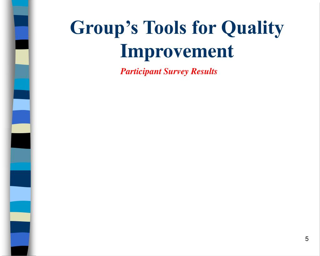 Group's Tools for Quality Improvement