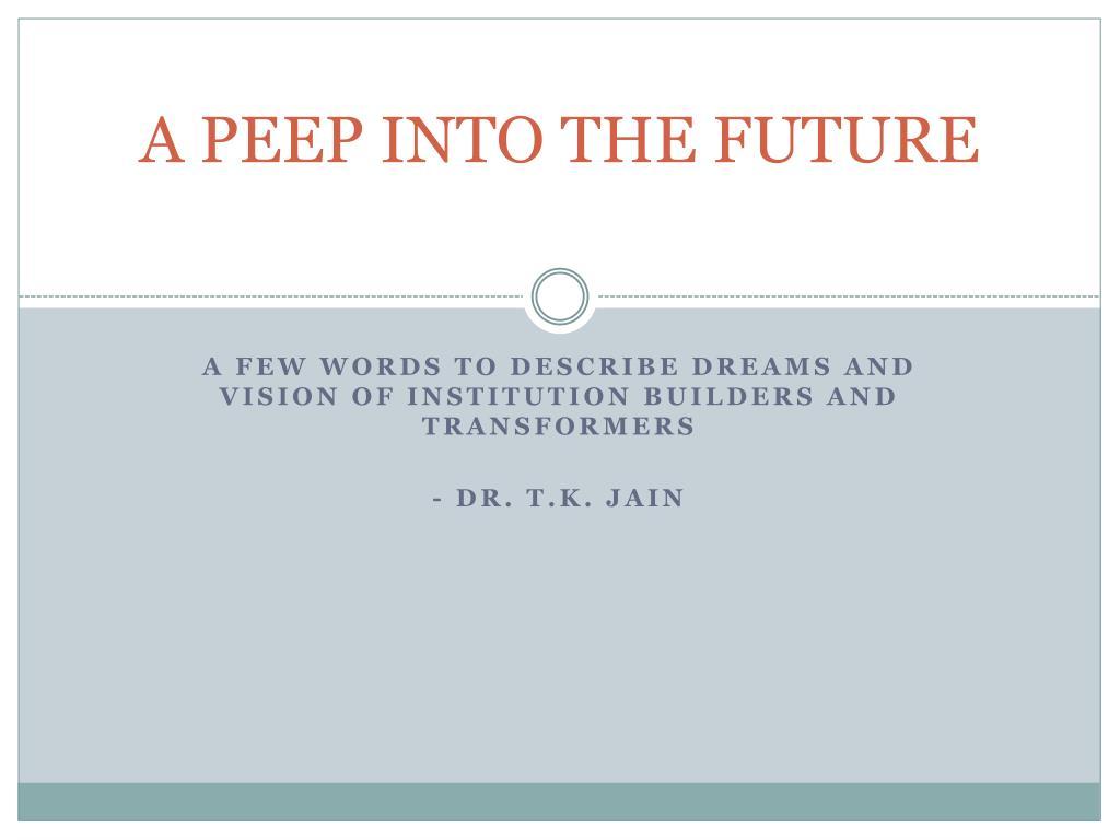 a peep into the future l.