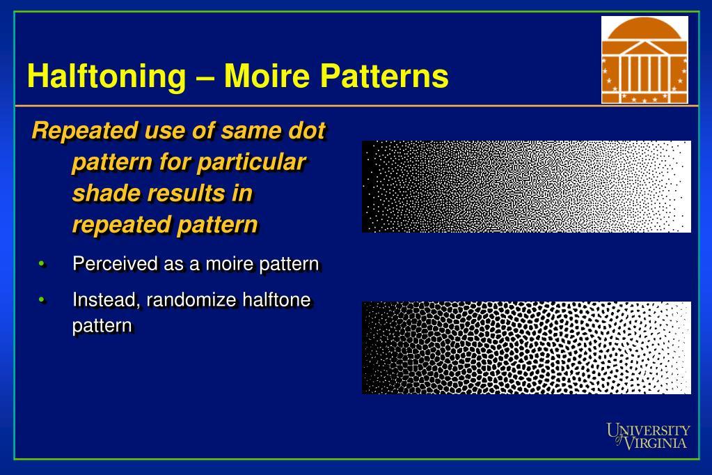 Halftoning – Moire Patterns