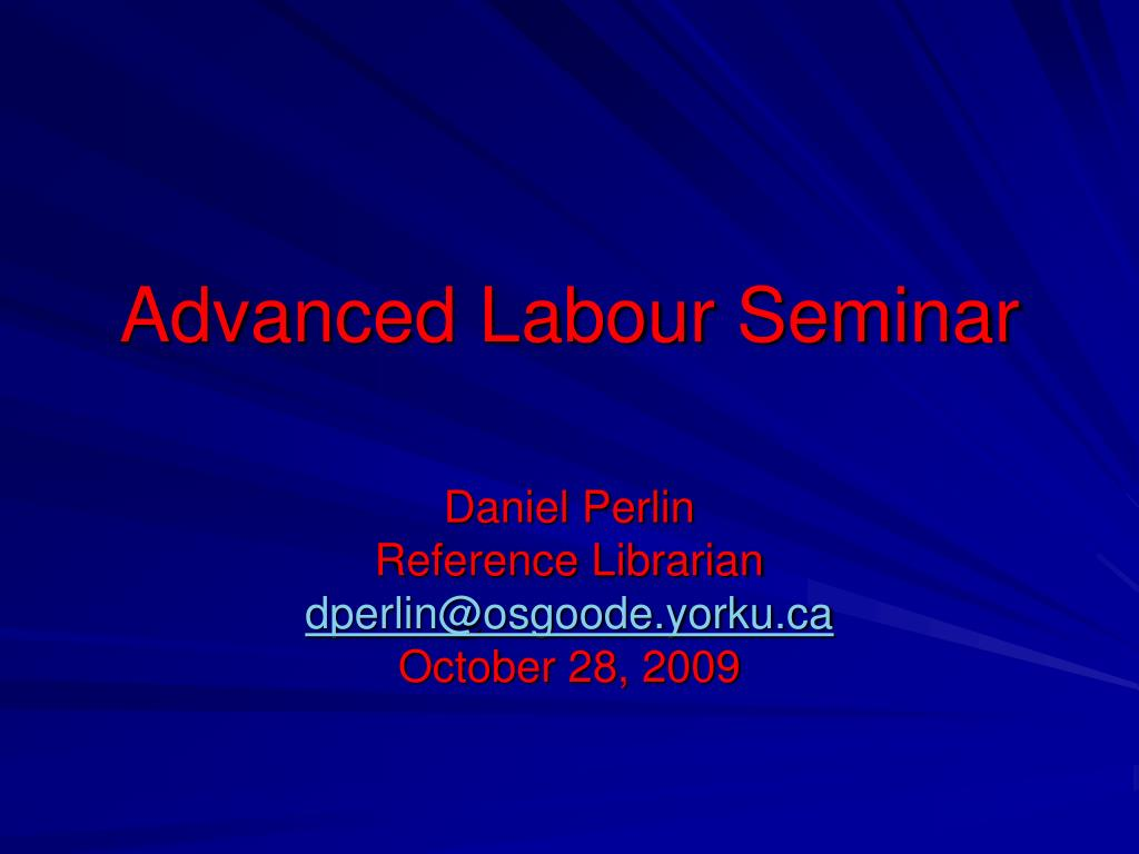 advanced labour seminar l.
